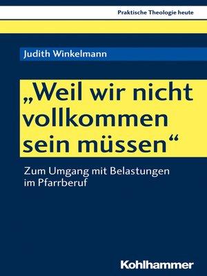 """cover image of """"Weil wir nicht vollkommen sein müssen"""""""