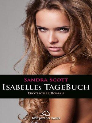 cover image of Isabelles TageBuch / Erotischer Roman