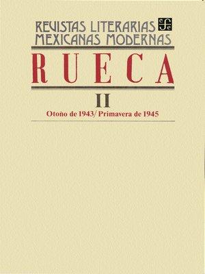 cover image of Rueca II, otoño de 1943-primavera de 1945