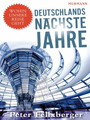 cover image of Deutschlands nächste Jahre