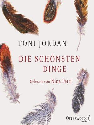 cover image of Die schönsten Dinge
