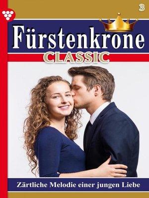 cover image of Fürstenkrone Classic 3 – Adelsroman