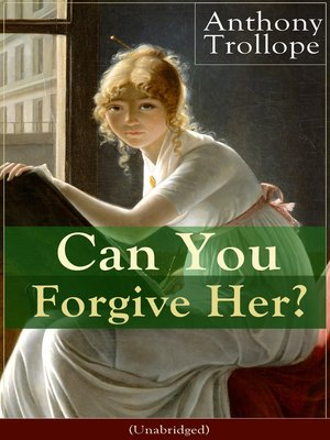 cover image of Can You Forgive Her? (Unabridged)