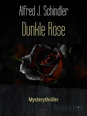 cover image of Dunkle Rose