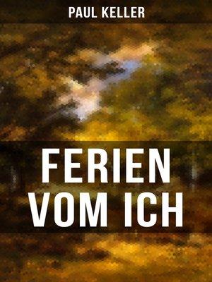 cover image of FERIEN VOM ICH von Paul Keller