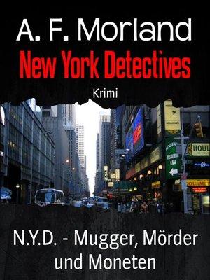 cover image of N.Y.D.--Mugger, Mörder und Moneten