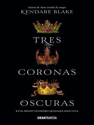 cover image of Tres coronas oscuras