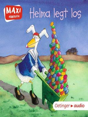 cover image of MAXI Helma legt los