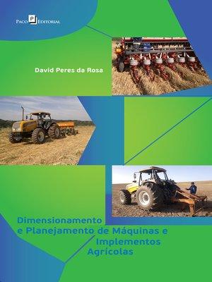 cover image of Dimensionamento e Planejamento de Máquinas e Implementos Agrícolas