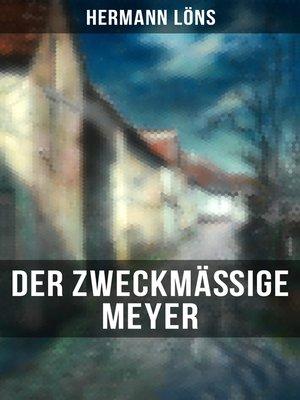 cover image of Der zweckmäßige Meyer