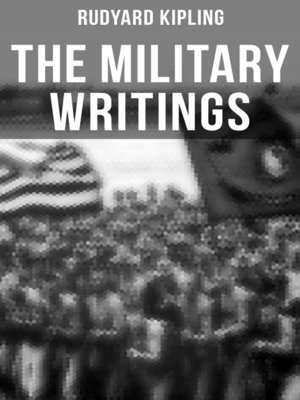 cover image of The Military Writings of Rudyard Kipling