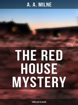 cover image of The Red House Mystery (Thriller Classic)