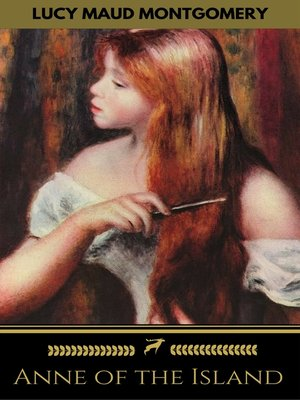 cover image of Anne of the Island (Golden Deer Classics)