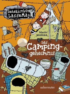 cover image of Detektivbüro LasseMaja--Das Campinggeheimnis (Bd. 8)
