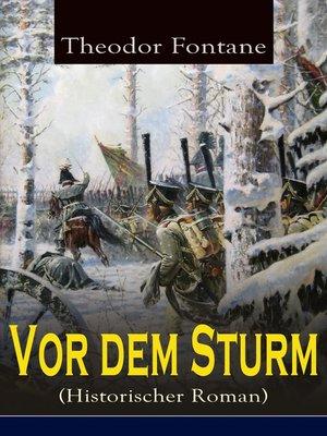cover image of Vor dem Sturm (Historischer Roman)