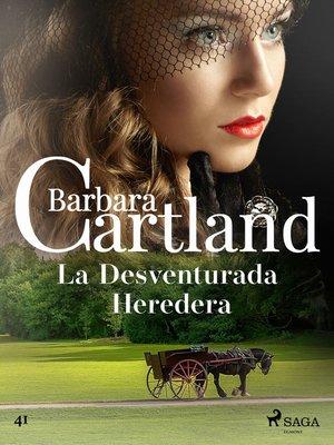 cover image of La Desventurada Heredera