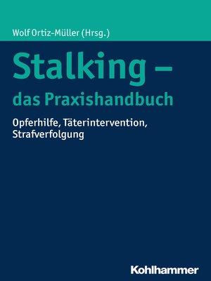 cover image of Stalking--das Praxishandbuch
