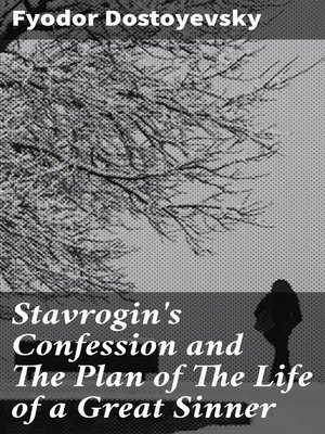 cover image of Stavrogin's Confession and the Plan of the Life of a Great Sinner