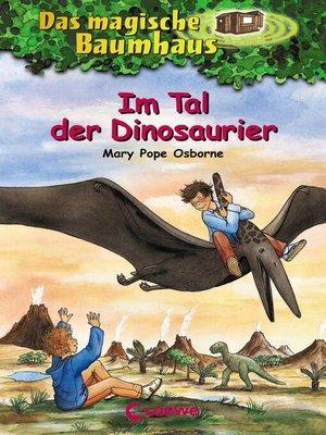 cover image of Das magische Baumhaus 1--Im Tal der Dinosaurier