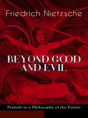 cover image of Beyond Good and Evil--Prelude to a Philosophy of the Future