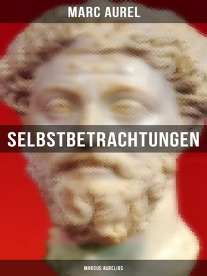 cover image of Selbstbetrachtungen--Marcus Aurelius