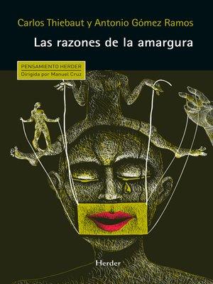 cover image of Las razones de la amargura