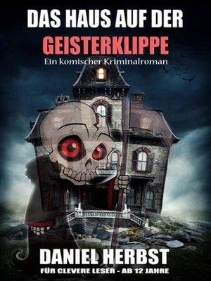 cover image of Das Haus auf der Geisterklippe