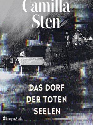 cover image of Das Dorf der toten Seelen (ungekürzt)