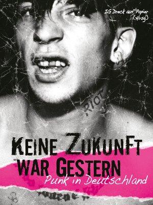 cover image of Keine Zukunft war gestern