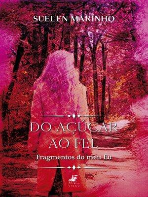 cover image of Do açúcar ao fel