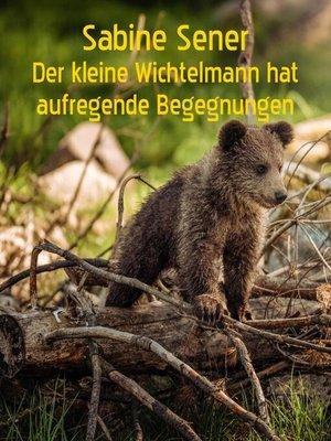 cover image of Der kleine  neugierige Wichtelmann