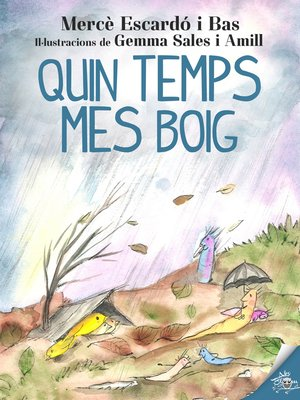 cover image of Quin temps mes boig!