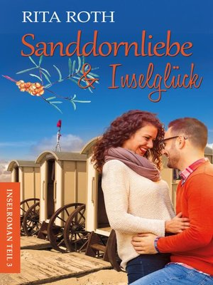 cover image of Sanddornliebe & Inselglück