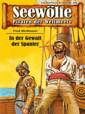 cover image of Seewölfe--Piraten der Weltmeere 376