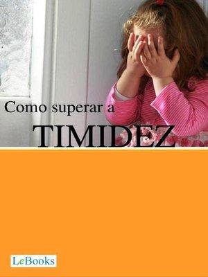 cover image of Como superar a timidez