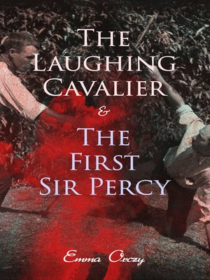 cover image of The Laughing Cavalier & the First Sir Percy