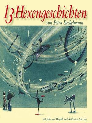 cover image of 13 Hexengeschichten