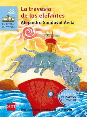cover image of La travesía de los elefantes