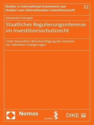 cover image of Staatliches Regulierungsinteresse im Investitionsschutzrecht