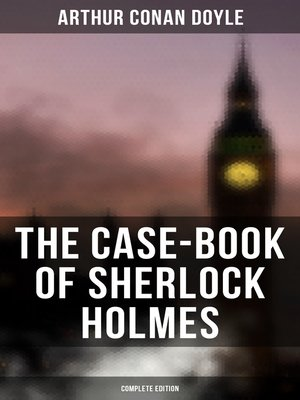 cover image of The Case-Book of Sherlock Holmes (Complete Edition)