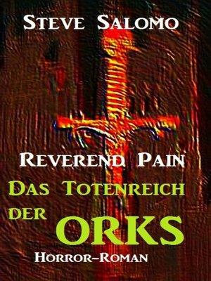 cover image of Reverend Pain--Das Totenreich der Orks