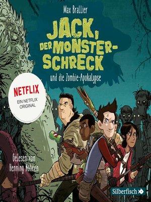 cover image of Jack, der Monsterschreck, und die Zombie-Apokalypse
