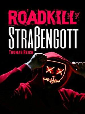 cover image of Roadkill Straßengott