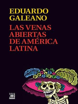 cover image of Las venas abiertas de América Latina