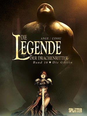 cover image of Die Legende der Drachenritter. Band 16
