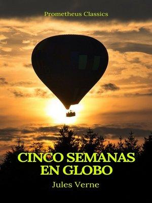 cover image of Cinco semanas en globo (Prometheus Classics)