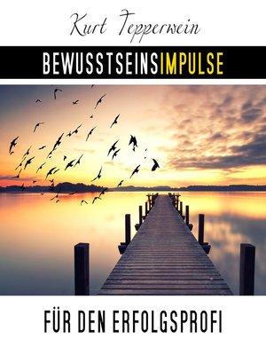 cover image of Bewusstseinsimpulse für den Erfolgsprofi