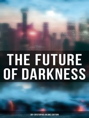 cover image of The Future of Darkness