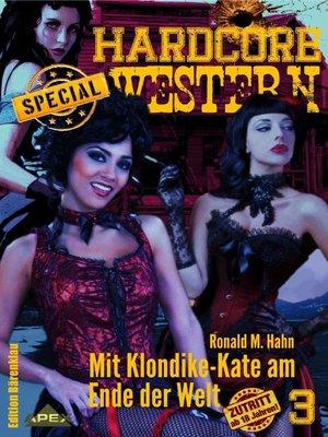 cover image of MIT KLONDIKE-KATE AM ENDE DER WELT