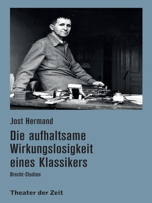 cover image of Die aufhaltsame Wirkungslosigkeit eines Klassikers